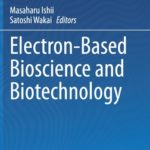 [PDF] [EPUB] Electron-Based Bioscience and Biotechnology Download