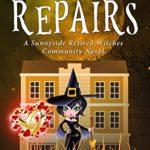 [PDF] [EPUB] Engine Repairs (Sunnyside Retired Witches Community Book 6) Download