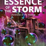 [PDF] [EPUB] Essence of the Storm (The Makers Book 1) Download