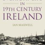 [PDF] [EPUB] Everyday Life in 19th Century Ireland Download