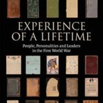[PDF] [EPUB] Experience of A Lifetime: People, Personalities and Leaders in the First World War Download