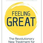 [PDF] [EPUB] Feeling Great: The Revolutionary New Treatment for Depression and Anxiety Download