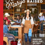 [PDF] [EPUB] Five Marys Ranch Raised Cookbook: Homegrown Recipes from Our Family to Yours Download