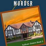 [PDF] [EPUB] Flames, Frames, and Murder (A Sullivan Sisters Mystery #5) Download