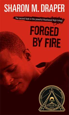 [PDF] [EPUB] Forged by Fire (Hazelwood High, #2) Download by Sharon M. Draper