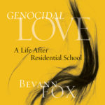 [PDF] [EPUB] Genocidal Love: A Life After Residential School Download