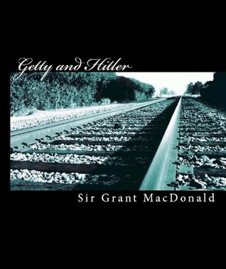 [PDF] [EPUB] Getty and Hitler Download by Sir Grant MacDonald