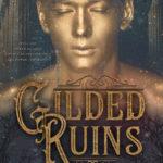 [PDF] [EPUB] Gilded Ruins (Blinding Night, #2) Download