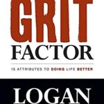 [PDF] [EPUB] Grit Factor: 15 Attributes to Doing Life Better Download