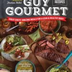 [PDF] [EPUB] Guy Gourmet: Great Chefs' Best Meals for a Lean and Healthy Body Download