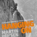 [PDF] [EPUB] Hanging on: A Life Inside British Climbing's Golden Age Download
