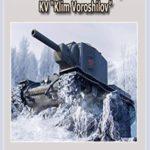 "[PDF] [EPUB] Hard History of the USSR Heavy Tank KV ""Klim Voroshilov"": Weapons and military equipment of the world Download"