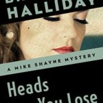 [PDF] [EPUB] Heads You Lose (The Mike Shayne Mysteries Book 8) Download
