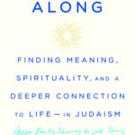[PDF] [EPUB] Here All Along: Finding Meaning, Spirituality, and a Deeper Connection to Life-in Judaism (after Finally Choosing to Look There) Download