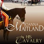 [PDF] [EPUB] His Cavalry Lady: A brotherhood of spies in Regency London (The Aikenhead Honours Book 1) Download