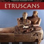 [PDF] [EPUB] Historical Dictionary of the Etruscans Download