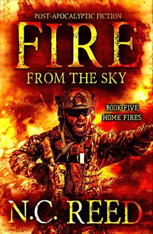 [PDF] [EPUB] Home Fires (Fire from the Sky #5) Download by N.C. Reed