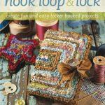 [PDF] [EPUB] Hook, Loop 'n' Lock: Create Fun and Easy Locker Hooked Projects Download