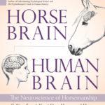 [PDF] [EPUB] Horse Brain, Human Brain: The Neuroscience of Horsemanship Download