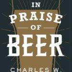 [PDF] [EPUB] In Praise of Beer Download