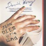 [PDF] [EPUB] John Dies at the End (John Dies at the End, #1) Download