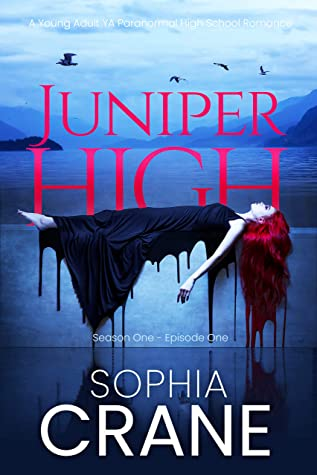 [PDF] [EPUB] Juniper High - A YA shifter high school romance: Witches, Shifters, and Vampires in this young adult romance series of books Download by Sophia Crane