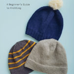 [PDF] [EPUB] Knit a Hat: A Beginner's Guide to Knitting Download