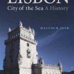 [PDF] [EPUB] Lisbon: City of the Sea: A History Download