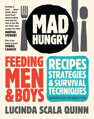 [PDF] [EPUB] Mad Hungry: Feeding Men and Boys: Recipes, Strategies, and Survival Techniques Download by Lucinda Scala Quinn