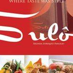 [PDF] [EPUB] Makati's Sulô: Where Taste Was Style Download