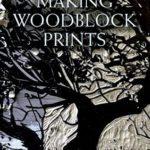 [PDF] [EPUB] Making Woodblock Prints Download