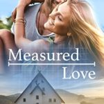 [PDF] [EPUB] Measured Love (Steamy in Sweetville Book 1) Download