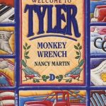 [PDF] [EPUB] Monkey Wrench (Welcome to Tyler, #4) Download