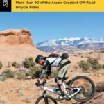 [PDF] [EPUB] Mountain Biking Moab: More Than 40 of the Area's Greatest Off-Road Bicycle Rides Download