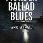 [PDF] [EPUB] Murder Ballad Blues: A Mystery Novel (Appalachian Mountain Mysteries Book 4) Download