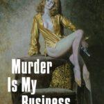 [PDF] [EPUB] Murder Is My Business Download