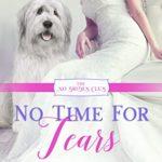 [PDF] [EPUB] No Time for Tears (The No Brides Club Book 15) Download