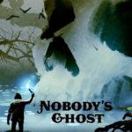 [PDF] [EPUB] Nobody's Ghost Download