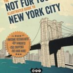 [PDF] [EPUB] Not For Tourists Illustrated Guide to New York City Download