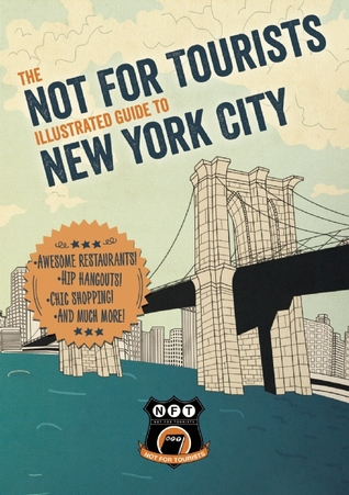 [PDF] [EPUB] Not For Tourists Illustrated Guide to New York City Download by Not For Tourists