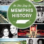 [PDF] [EPUB] On This Day in Memphis History Download