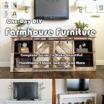 [PDF] [EPUB] One-Day DIY Farmhouse Furniture: Complete Guide To Make Beautiful Handmade Tables, Seating And More: One-Day DIY Farmhouse Furniture Download