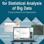 [PDF] [EPUB] Open Source Software for Statistical Analysis of Big Data: Emerging Research and Opportunities Download