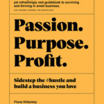 [PDF] [EPUB] Passion Purpose Profit: Sidestep the #hustle and build a business you love Download
