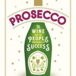 [PDF] [EPUB] Prosecco: The Wine and the People Who Made it a Success Download