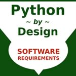 [PDF] [EPUB] Python by Design: Ready, Set, Code (Software Design and Coding Book 1) Download