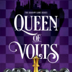 [PDF] [EPUB] Queen of Volts (The Shadow Game, #3) Download
