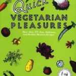 [PDF] [EPUB] Quick Vegetarian Pleasures: More than 175 Fast, Delicious, and Healty Meatless Recipes Download