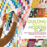 [PDF] [EPUB] Quilting with a Modern Slant: People, Patterns, and Techniques Inspiring the Modern Quilt Community Download