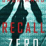 [PDF] [EPUB] Recall Zero (Agent Zero Spy Thriller #6) Download
